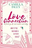 Love Connection: Volume 1 (First Comes Love)