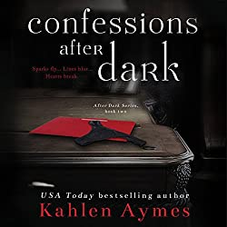 Confessions After Dark (After Dark Series, #2)