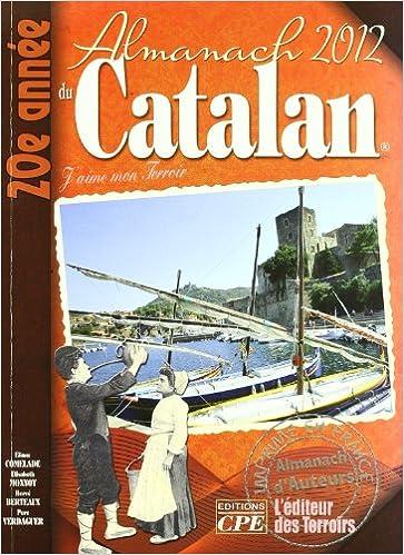 En ligne téléchargement gratuit Almanach du catalan 2012 pdf epub