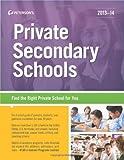 Private Secondary Schools 2013-14, Peterson's, 0768936276