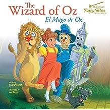 The Bilingual Fairy Tales Wizard of Oz, Grades 1 - 3: El Mago de Oz