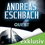 Quest | Andreas Eschbach