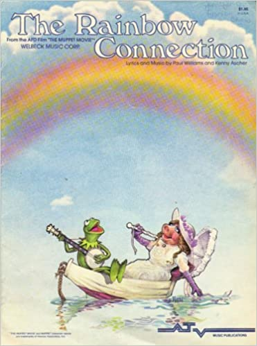 The Rainbow Connection From The Film The Muppet Movie Paul