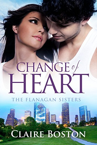 Change of Heart (The Flanagan Sisters Book 2)
