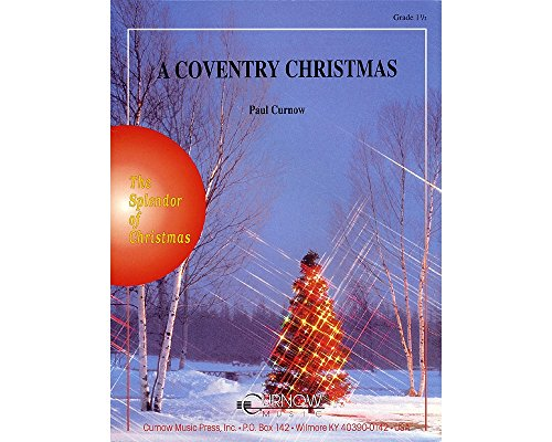 Curnow Music A Coventry Christmas (Grade 1.5 - Score Only) Concert Band Composed by Paul - Only Concert Band Curnow Score