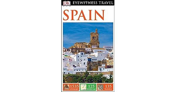 Amazon.com: DK Eyewitness Travel Guide: Spain (9781465440204 ...