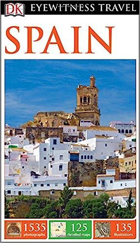 086e8b5db6 DK Eyewitness Travel Guide  Spain  DK Travel  9781465440204  Amazon.com   Books