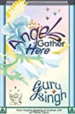 Angels Gather Here, Guru Singh, 1451563345