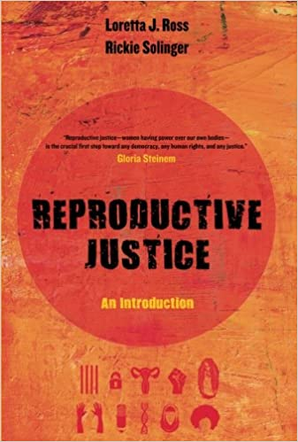 Reproductive justice an introduction reproductive justice a new reproductive justice an introduction reproductive justice a new vision for the 21st century first edition fandeluxe Choice Image