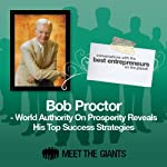 Bob Proctor - World Authority on Prosperity: Conversations with the Best Entrepreneurs on the Planet | Bob Proctor