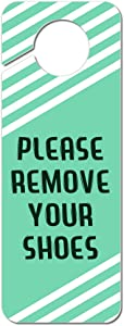 Graphics and More Please Remove Your Shoes Teal with White Stripes Plastic Door Knob Hanger Sign