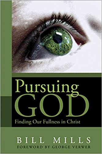 Pursuing God: Finding our Fullness in Christ