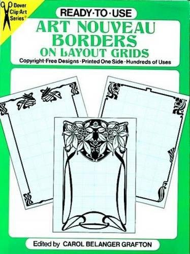 Ready-to-Use Art Nouveau Borders on Layout Grids (Dover Clip Art Ready-to-Use) - Art Nouveau Decorative Borders