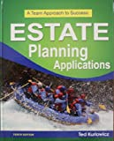 Estate Planning Applications, Kurlowicz, Ted, 1582930325