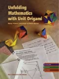 Unfolding Mathematics with Unit Origami, Franco, Betsy, 1559532750