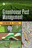 img - for Greenhouse Pest Management (Contemporary Topics in Entomology) book / textbook / text book