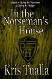 In the Norseman's House: Book 3: Rydar & Grier and Eryndal & Andrew (The Hansen Series - Rydar & Grier and Eryndal & Andrew)