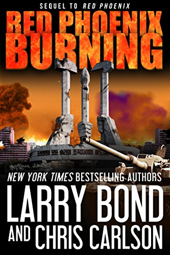 Red Phoenix Burning by [Bond, Larry, Carlson, Chris]