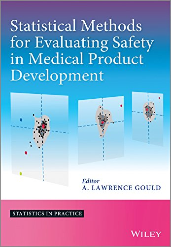 Statistical Methods for Evaluating Safety in Medical Product Development (Statistics in Practice)