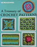 A Treasury of Crochet Patterns, Liz Blackwell, 0684163209