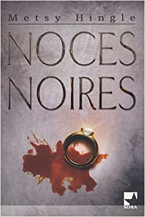 Noces noires par Hingle