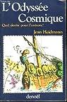 L'odyssée cosmique par Heidmann