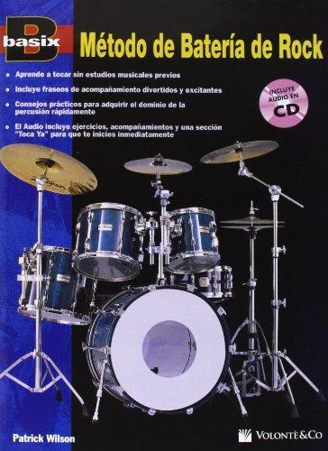 Metodo de Bateria de Rock /Basix Rock Drum Method (Basix(R) Series) (Spanish Edition) ()