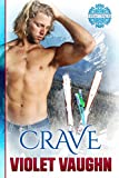 Crave: New Adult Sport Romance (The Boys of Winter Book 1)