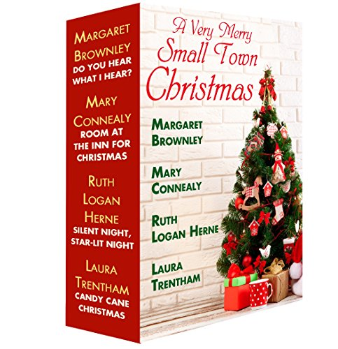 A Very Merry Small Town Christmas: A Christmas in July Box Set: Candy Cane Christmas, Silent Night, Star-Lit Night, Do You Hear What I Hear?, Room at the Inn for Christmas - Candy Cane Set