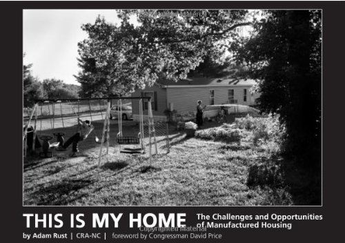 This is My Home: The Challenges and Opportunities of Manufactured Housing