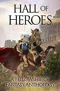 Hall Of Heroes by H. L. Burke ebook deal
