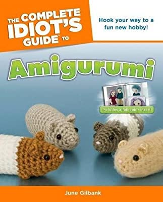 The Complete Idiot's Guide to Amigurumi (Complete Idiot's Guides (Lifestyle Paperback)) from ALPHA