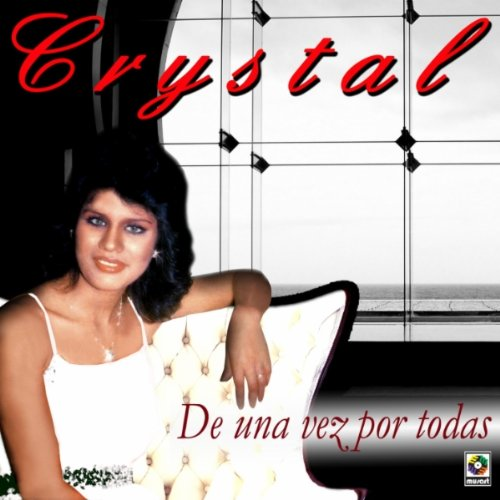 crystal from the album de una vez por todas may 10 2011 be the first