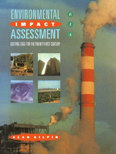 Environmental Impact Assessment: Cutting Edge for the 21st Century (Eia : Cutting Edge for the Twenty-First Century)