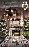White Colander Crime (A Vintage Kitchen Mystery)
