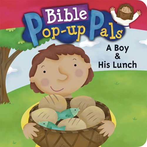 A Boy & His Lunch (Bible Pop-Up Pals)