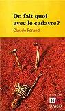On fait quoi avec le cadavre? par Forand