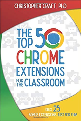 Amazon com: The Top 50 Chrome Extensions for the Classroom