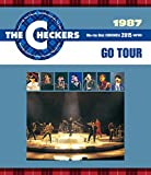 THE CHECKERS BLUE RAY DISC CHRONICLE 1987 GO TOUR [Blu-ray]