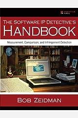 Software IP Detective's Handbook, The: Measurement, Comparison, and Infringement Detection Kindle Edition
