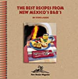 The Best Recipes from New Mexico's B and Bs, Steve Larese, 0937206857