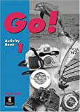 img - for Go!: Activity Book 1 by Date Olivia Elsworth Steve Harris Michael Mariani Luciano (1996-02-12) Paperback book / textbook / text book