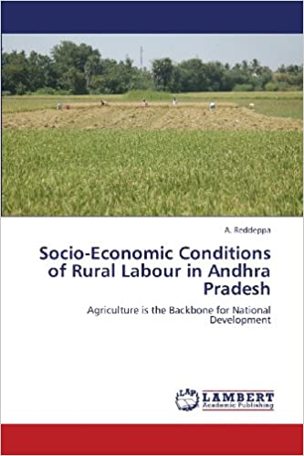 Book Socio-Economic Conditions of Rural Labour in Andhra Pradesh: Agriculture is the Backbone for National Development