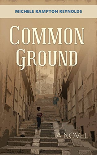 Common ground an unexpected love story set in the middle east common ground an unexpected love story set in the middle east by rampton fandeluxe Images