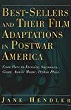 Best-Sellers and Their Film Adaptations in Postwar America: From Here to Eternity, Sayonara, Giant, Auntie Mame, Peyton Place (Modern American Literature)