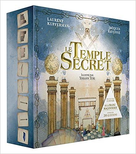 D/écouvrez lunivers de la franc-ma/çonnerie en plus de 200 questions Le Temple Secret