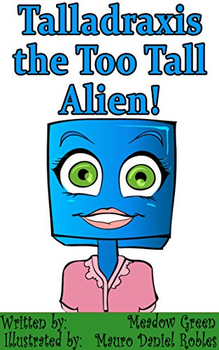 Talladraxis the Too Tall Alien