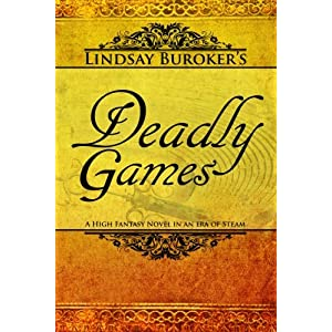 Deadly Games: Book 3 In The Emperor's Edge Series podcast