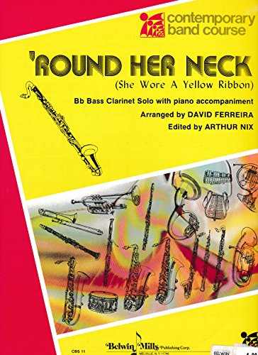 'Round Her Neck She Wore a Yellow Ribbon for Bass Clarinet and Piano Arranged by David Ferreira