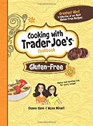 Cooking With Trader Joe's Cookbook: Gluten-Free